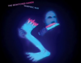 THE-BEWITCHED-HANDS-Vampiric-Way
