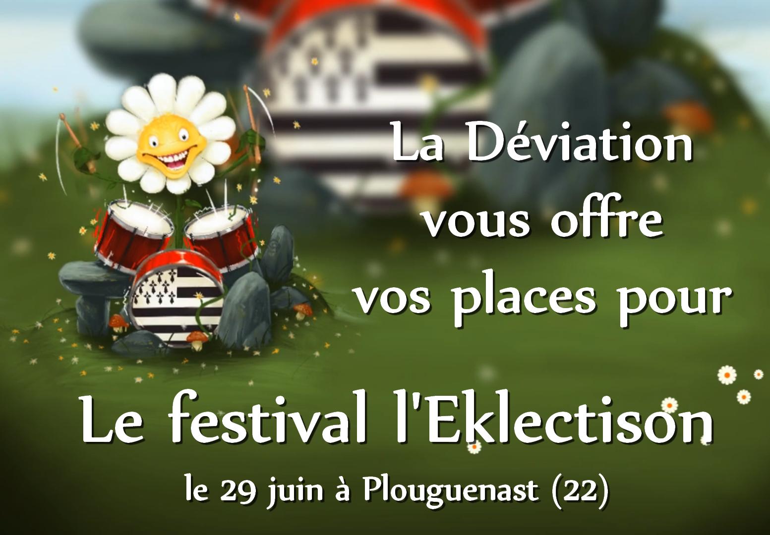 Concours : La Déviation offre des places pour l'Eklectison