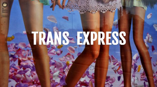 transexpress-le-quatre-heures-la-deviation