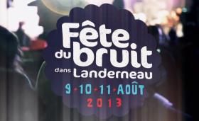 Fête du Bruit dans Landerneau - 2013