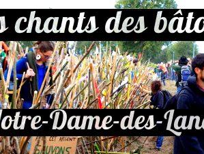 Les chnts des bâtons résonnèrent à Notre-Dame-des-Landes le 8 octobre 2016