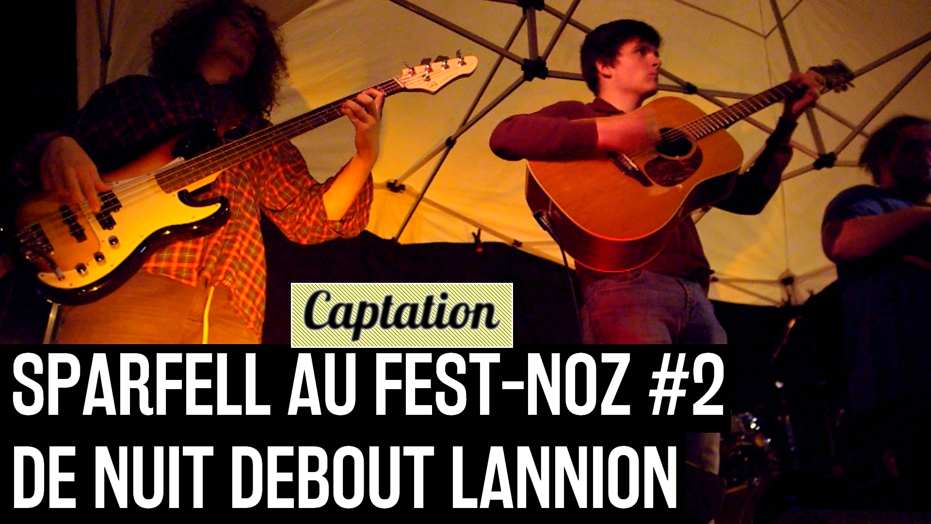 160630 - Fest-Noz Nuit Debout Lannion Sparfell