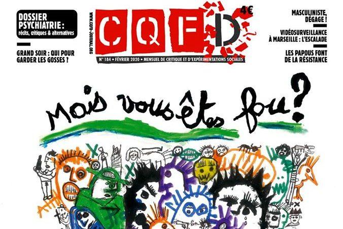 200407 - CQFD Mensuel Mais vous êtes fou numéro février 2020 - La Déviation