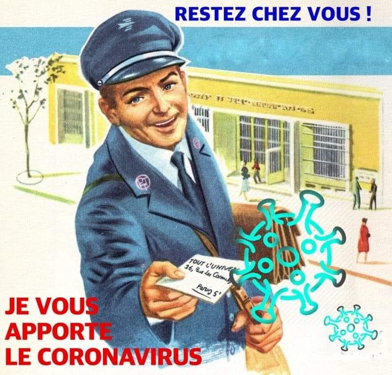200407 - Restez chez vous je vous apporte le coronavirus Détournement Facebook Sud PTT Gironde - La Déviation