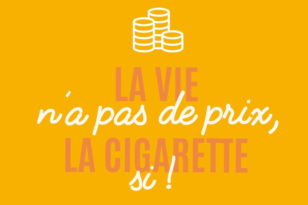 200506 - Communication Tabac info service La vie n'a pas de prix la cigarette si - La Déviation