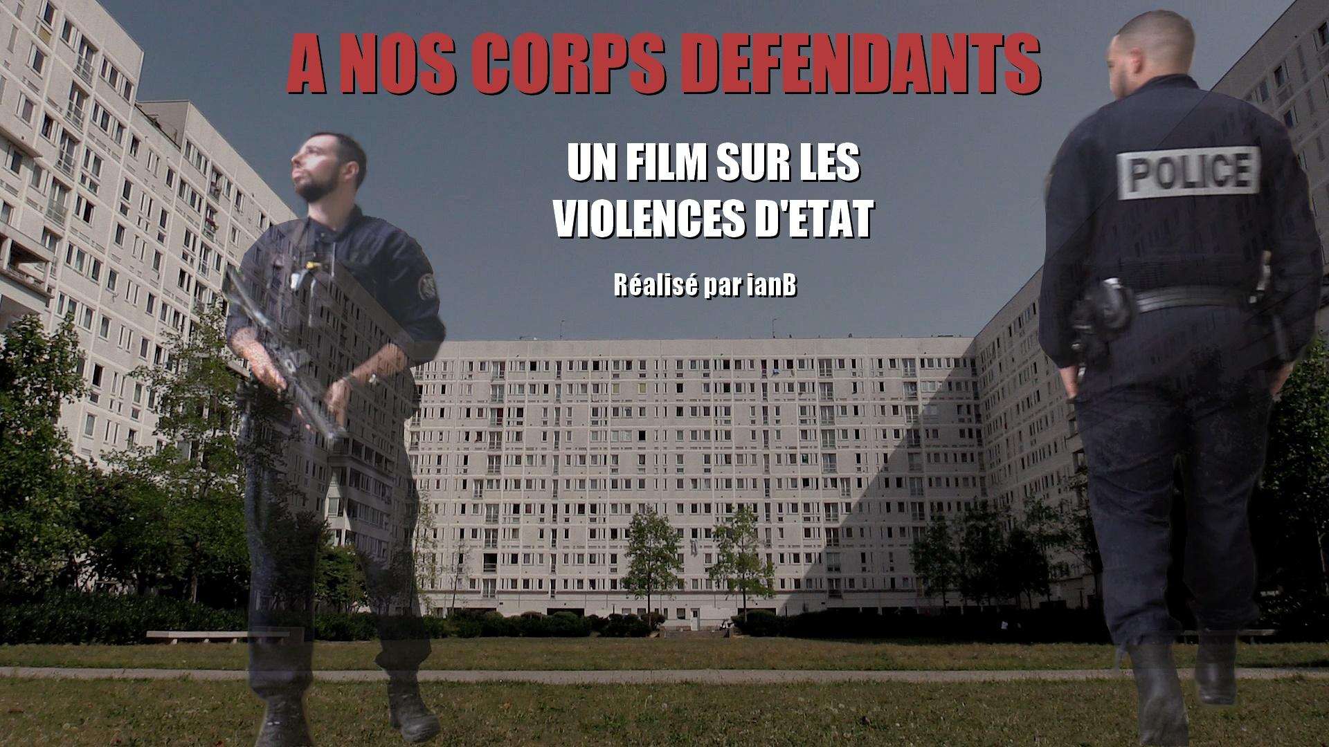 200520 - Visuel docu A nos corps défendants un film sur les violences d'Etat - La Déviation